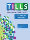 Image for Test of Integrated Language and Literacy Skills (TILLS): Technical manual
