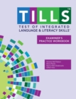 Image for Test of Integrated Language and Literacy Skills (R) (TILLS (R)) Examiner's Practice Workbook