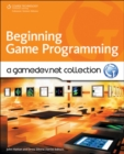 Image for Beginning game programming  : a GameDev.net collection