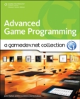 Image for Advanced game programming  : a GameDev.net collection