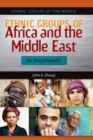 Image for Ethnic Groups of Africa and the Middle East : An Encyclopedia
