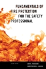 Image for Fundamentals of fire protection for the safety professional