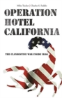 Image for Operation Hotel California : The Clandestine War Inside Iraq