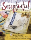 Image for Scraptastic!  : 50 messy, sparkly, touchy-feely, snazzy ways to jazz up your scrapbook pages