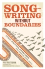Image for Songwriting without boundaries  : lyric writing exercises for finding your voice