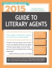 Image for 2015 guide to literary agents  : the most trusted guide to getting published