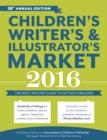 Image for Children's writer's & illustrator's market 2016