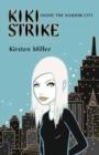 Image for Kiki Strike : Inside the Shadow City