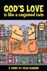 Image for God's Love is Like a Conjoined Twin