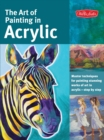 Image for The Art of Painting in Acrylic (Collector's Series) : Master techniques for painting stunning works of art in acrylic-step by step