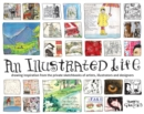 Image for An illustrated life  : drawing inspiration from the private sketchbooks of artists, illustrators and designers