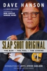 Image for Slap Shot Original : The Man, the Foil, and the Legend