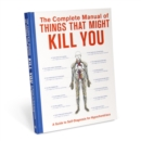 Image for The Complete Manual of Things That Might Kill You
