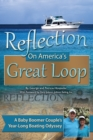 Image for Reflection On America's Great Loop: A Baby Boomer Couple's Year-long Boating Odyssey