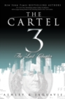 Image for The Cartel 3  : the last chapter