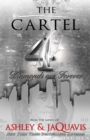Image for The Cartel 4 : Diamonds are Forever