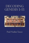 Image for Decoding Genesis 1-11