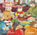 Image for Home for Chinese New Year : A Story Told in English and Chinese