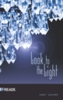 Image for Look to the Light