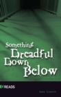 Image for Something Dreadful Down Below