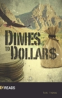 Image for Dimes to Dollars