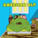 Image for American ElfBook 4,: The collected sketchbook diaries of James Kochalka : January 1, 2008 to December 31, 2011