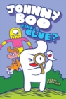 Image for Johnny Boo finds a clue : Johnny Boo Book 11
