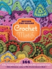 Image for Beyond-the-square crochet motifs