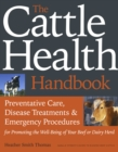 Image for The cattle health handbook