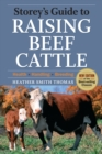 Image for Storey's Guide to Raising Beef Cattle, 3rd Edition