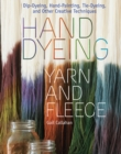 Image for Hand dyeing yarn and fleece