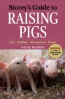 Image for Storey's guide to raising pigs  : care, facilities, management, breeds