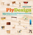 Image for PlyDesign  : 73 distinctive DIY projects in plywood (and other sheet goods)