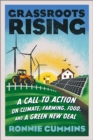 Image for Grassroots Rising : A Call to Action on Climate, Farming,Food, and a Green New Deal