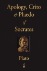 Image for The Apology, Crito and Phaedo of Socrates