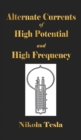 Image for Experiments With Alternate Currents Of High Potential And High Frequency
