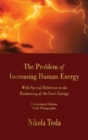 Image for The Problem of Increasing Human Energy : With Special Reference to the Harnessing of the Sun's Energy