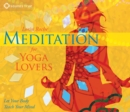Image for Meditation for yoga lovers  : let your body teach your mind