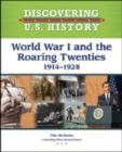 Image for World War I and the Roaring Twenties: 1914-1928