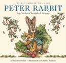 Image for The classic tale of Peter Rabbit and other cherished stories