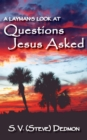 Image for A Layman's Look at Questions Jesus Asked