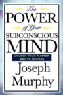 Image for The Power of Your Subconscious Mind