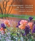Image for Contemporary color in the landscape  : top designers, inspiring ideas, new combinations
