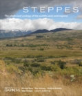 Image for Steppes  : the plants and ecology of the world's semi-arid regions