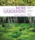 Image for The magical world of moss gardening