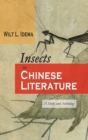 Image for Insects in Chinese Literature : A Study and Anthology