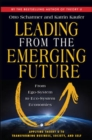 Image for Leading from the emerging future  : from ego-system to eco-system economies