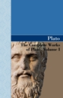Image for The Complete Works of Plato, Volume I