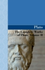 Image for The Complete Works of Plato, Volume II