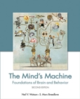 Image for The mind's machine  : foundations of brain and behavior